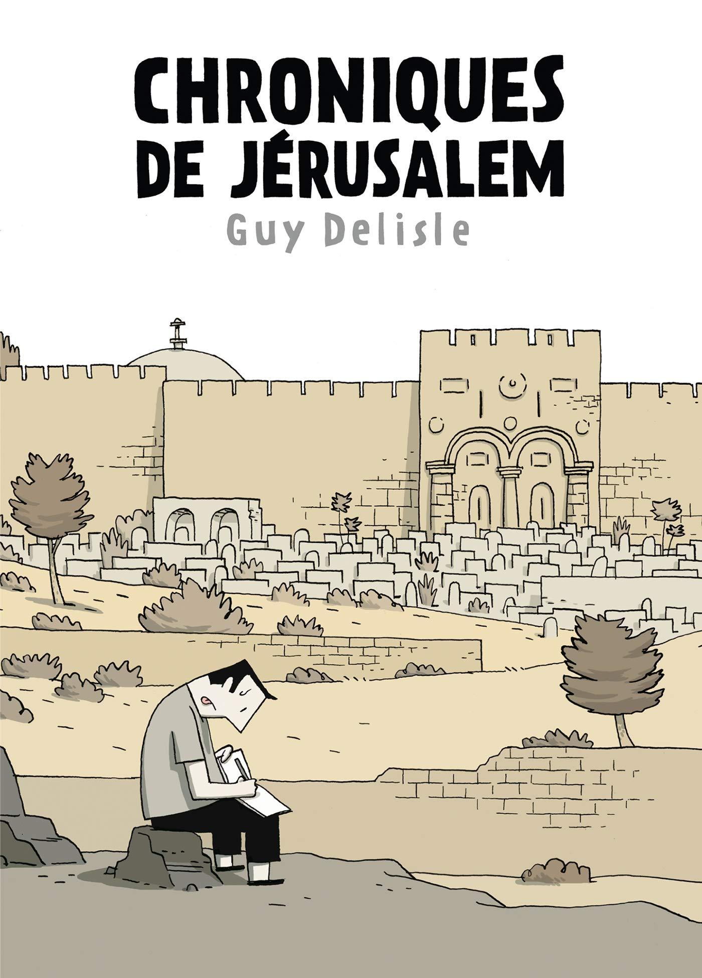 Israel - Livre - Chroniques de Jérusalem, Guy Delisle
