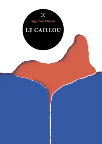 Corse - Livre - Le caillou, Sigolène Vinson