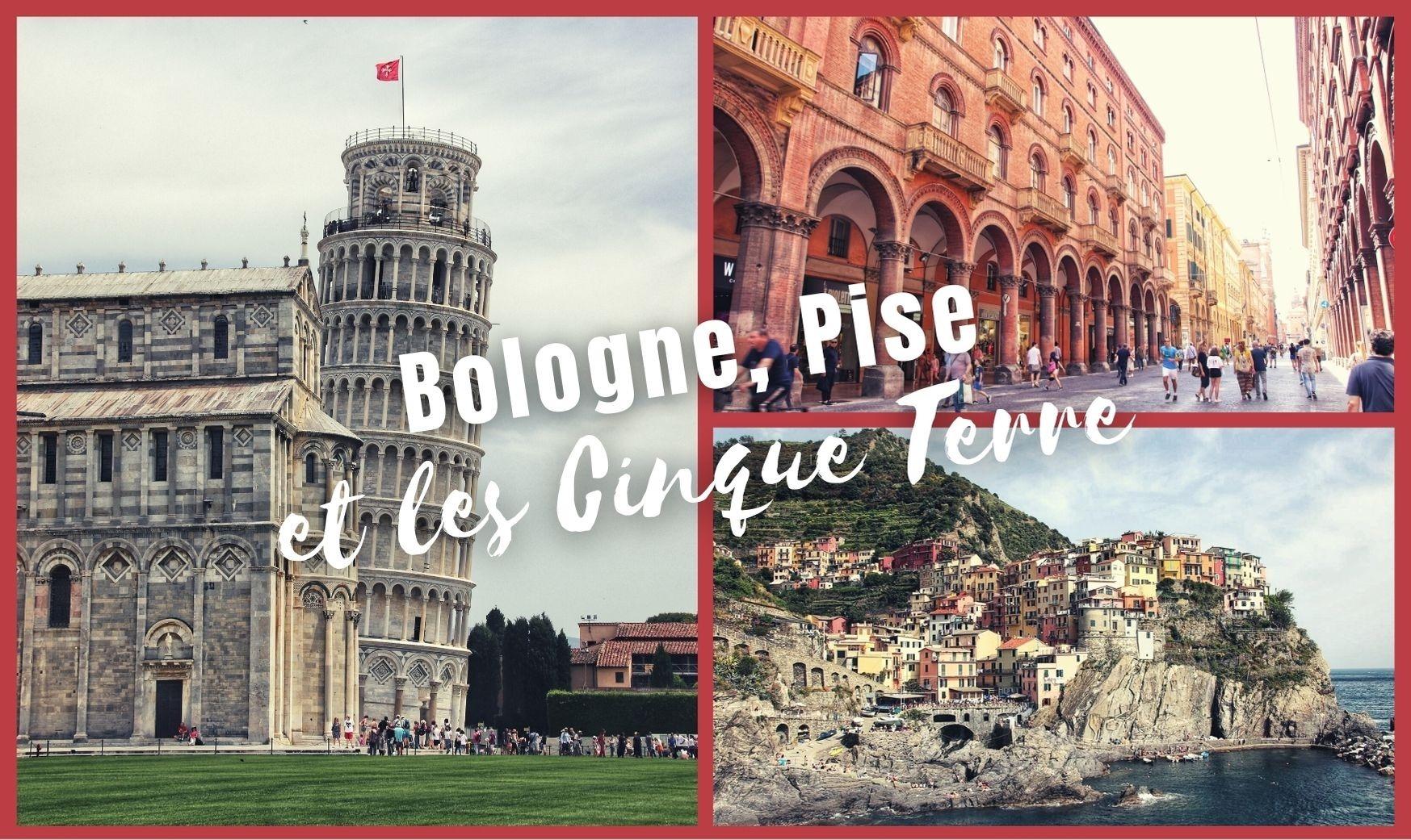 Illustration article Italie du Nord - Bologne, Pise et Cinque Terre 2019